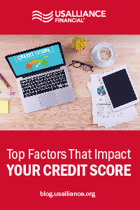 usalliance-top-factors-that-impact-credit-score